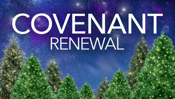 Series: Covenant Renewal