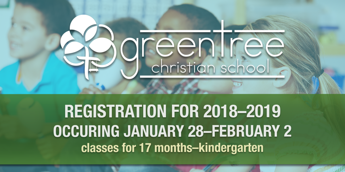 Greentree Christian School Registration
