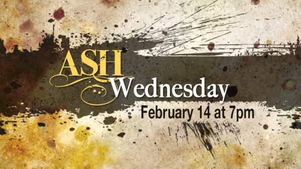 Series: Ash Wednesday