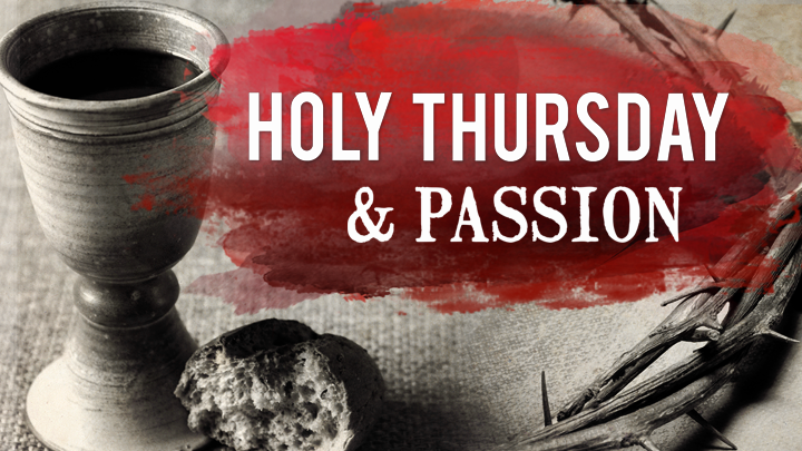 Holy Thursday Worship Service