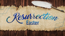 Easter - Resurrection of the Body
