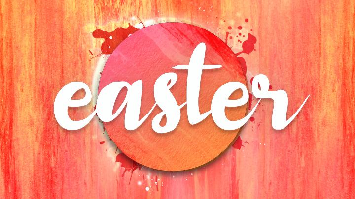 Easter Services: Sat 5pm, Sun 9am, 11am & 12:30pm