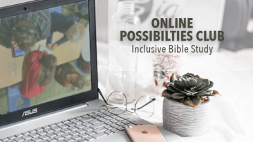 ONLINE: Possibilities Club Inclusive Bible Study