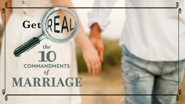 VIRTUAL Get Real: The 10 Commandments of Marriage